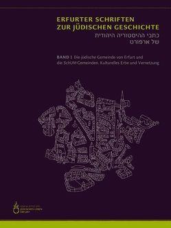 Die jüdische Gemeinde von Erfurt und die SchUM-Gemeinden