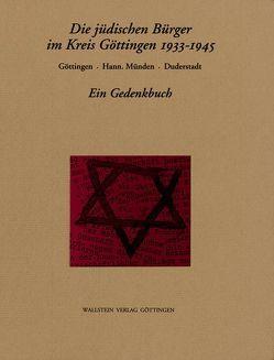 Die jüdischen Bürger im Kreis Göttingen 1933-1945 von Aufgebauer,  Peter, Klein,  Jörg, Manegold,  Karl H, Manthey,  Matthias, Schäfer-Richter,  Uta