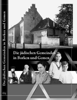 Die jüdischen Gemeinden in Borken und Gemen von Fasse,  Norbert, Ridder,  Thomas, Schöneberg,  Mechtild
