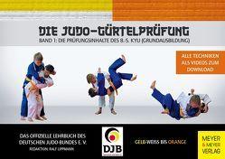 Die Judo-Gürtelprüfung von Deutscher Judo-Bund, Lippmann,  Ralf