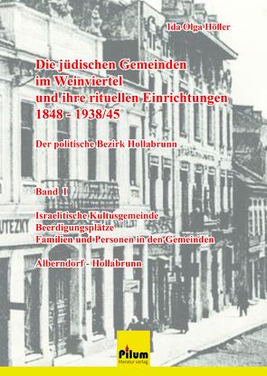 Die jüdischen Gemeinden im Waldviertel – Der Bezirk Hollabrunn von Höfler,  Ida Olga