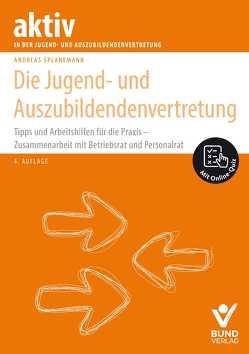 Die Jugend- und Auszubildendenvertretung von Splanemann,  Andreas