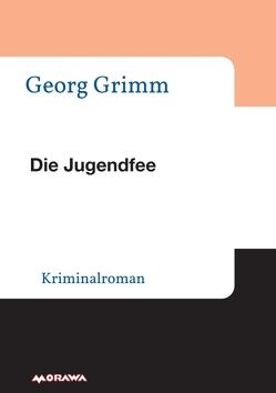 Die Jugendfee von Grimm,  Georg