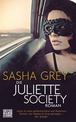 Die Juliette Society von Grey,  Sasha, Müller,  Carolin