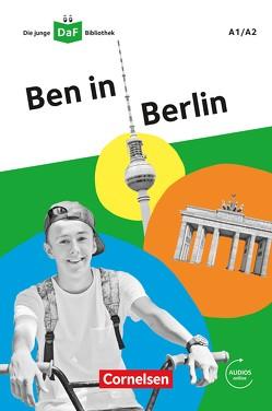 Die junge DaF-Bibliothek / A1/A2 – Ben in Berlin von Kiesele,  Kathrin