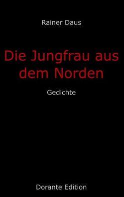 Die Jungfrau aus dem Norden von Daus,  Rainer