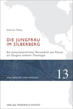 Die Jungfrau im Silberberg von Müßig,  Dietmar (Hg.)