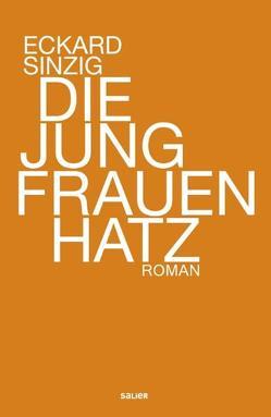 Die Jungfrauenhatz von Holbein,  Ulrich, Sinzig,  Eckard
