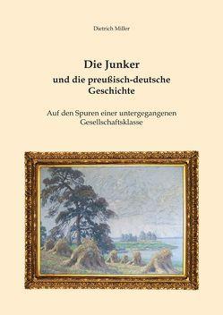 Die Junker und die preußisch-deutsche Geschichte von Miller,  Dietrich