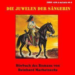 Die Juwelen der Sängerin von Marheinecke,  Reinhard
