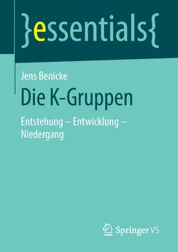 Die K-Gruppen von Benicke,  Jens