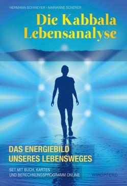 Die Kabbala Lebensanalyse von Scherer,  Marianne, Schweyer,  Hermann