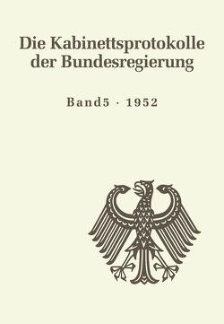 Die Kabinettsprotokolle der Bundesregierung / 1952 von Jena,  Kai von