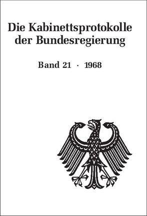 Die Kabinettsprotokolle der Bundesregierung / 1968 von Fabian,  Christine, Hollmann,  Michael, Naasner,  Walter, Rössel,  Uta, Seemann,  Christoph
