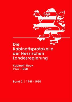 Die Kabinettsprotokolle der Hessischen Landesregierung von Eiler,  Klaus, Pappert,  Sabine, Scholl-Seibert,  Jutta