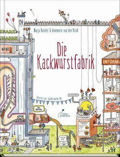 Die Kackwurstfabrik von Baseler,  Marja, Blatnik,  Meike, van den Brink,  Annemarie, van der Pol,  Tjarko