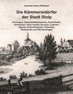 Die Kämmereidörfer der Stadt Stolp von Sirker-Wicklaus,  Gerlinde