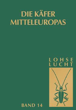Die Käfer Mitteleuropas, Bd. 14: Supplementband mit Katalogteil von Lohse,  G.A., Lucht,  W.H.