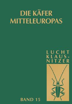 Die Käfer Mitteleuropas, Bd. 15: 4. Supplementband von Klausnitzer,  Bernhard, Lucht,  Wilhelm