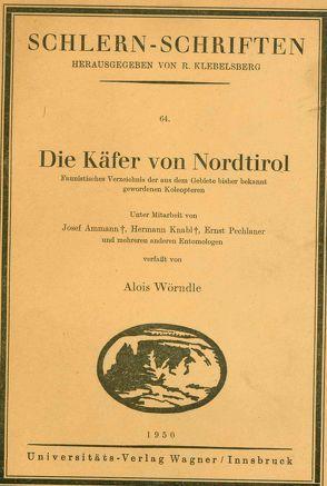 Die Käfer von Nordtirol von Wörndle,  Alois