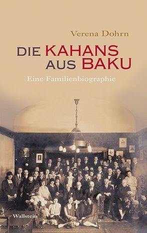 Die Kahans aus Baku von Dohrn,  Verena