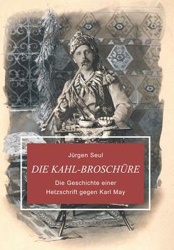 Die Kahl-Broschüre von Seul,  Jürgen