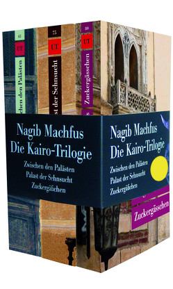 Die Kairo-Trilogie von Kilias,  Doris, Machfus,  Nagib