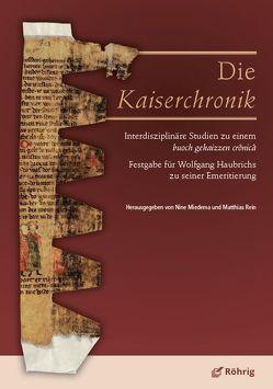 Die Kaiserchronik von Miedema,  Nine, Rein,  Matthias