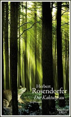 Die Kaktusfrau von Rosendorfer,  Herbert