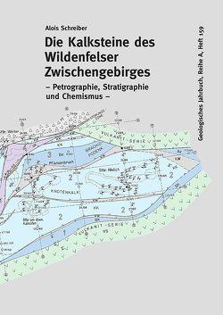 Die Kalksteine des Wildenfelser Zwischengebirges von Schreiber,  Alois