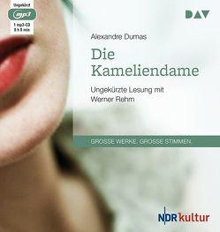 Die Kameliendame von Dumas,  Alexandre, Hoyer,  Walter, Rehm,  Werner