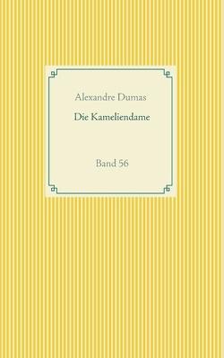Die Kameliendame von Dumas,  Alexandre