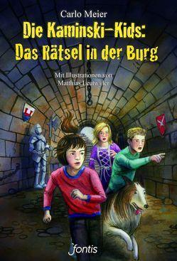 Die Kaminski-Kids: Das Rätsel in der Burg von Leutwyler,  Matthias, Meier,  Carlo