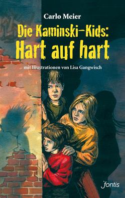 Die Kaminski-Kids: Hart auf hart von Gangwisch,  Lisa, Meier,  Carlo