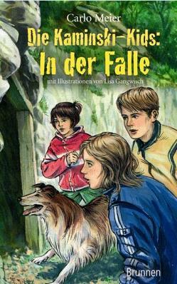 Die Kaminski-Kids: In der Falle von Gangwisch,  Lisa, Meier,  Carlo
