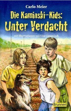 Die Kaminski-Kids: Unter Verdacht von Gangwisch,  Lisa, Meier,  Carlo