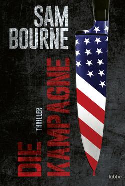 Die Kampagne von Bourne,  Sam, Schmidt,  Dietmar