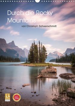 Die kanadischen Rockies (Wandkalender 2021 DIN A3 hoch) von Schaarschmidt,  Christoph