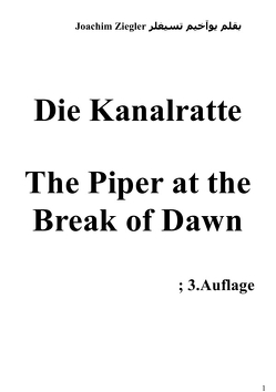 Die Kanalratte The Piper at the Break of Dawn von Ziegler,  Joachim