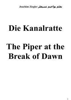 Die Kanalratte The Piper at the Break of Dawn von Ziegler,  Joachim