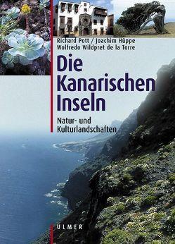 Die Kanarischen Inseln von Hüppe,  Joachim, Pott,  Richard, Wildpret de la Torre,  Wolfredo