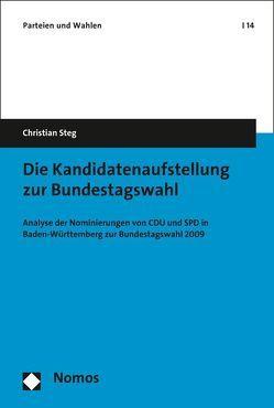 Die Kandidatenaufstellung zur Bundestagswahl von Steg,  Christian