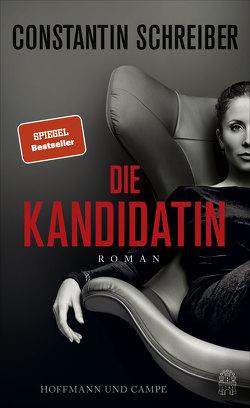 Die Kandidatin von Schreiber,  Constantin