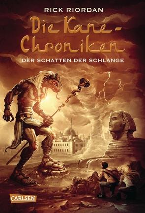 Die Kane-Chroniken 3: Der Schatten der Schlange von Riordan,  Rick