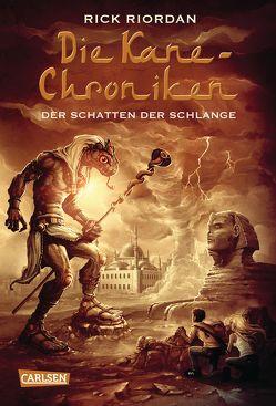 Die Kane-Chroniken 3: Der Schatten der Schlange von Max,  Claudia, Riordan,  Rick