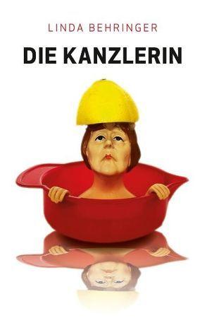 Die Kanzlerin von Behringer,  Linda