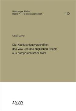 Die Kapitalanlagevorschriften des VAG und des englischen Rechts aus europarechtlicher Sicht von Beyer,  Oliver, Werber,  Manfred, Winter,  Gerrit