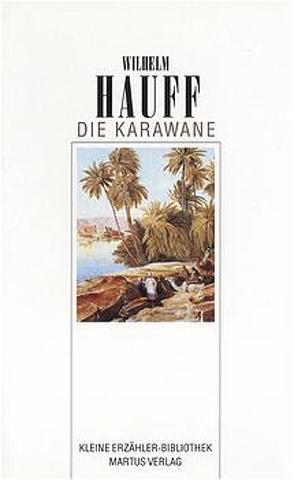 Die Karawane von Hauff,  Wilhelm