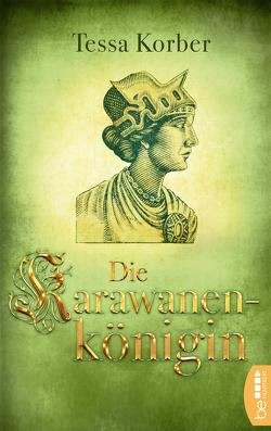 Die Karawanenkönigin von Korber,  Tessa
