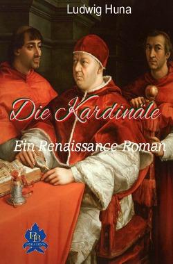Die Kardinäle von Huna,  Ludwig